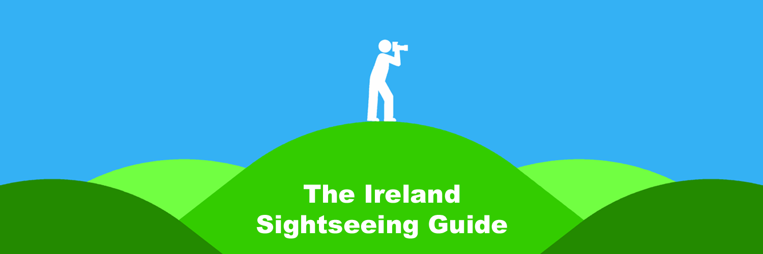 The Ireland Sightseeing Guide - Sightseeing in Ireland